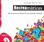 El libro de Recreamaticas autor JUAN DIEGO SANCHEZ TORRES DOC!