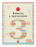 numeros y operaciones 3: cuaderno (1º educacion primaria) carmen sanchez viñambres 9788434897182