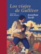 los viajes de gulliver-jonathan swift-9788435040082