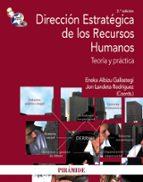 direccion estrategica de los recursos humanos: teoria y practica-eneka albizu gallastegi-jon landeta rodriguez-9788436825282