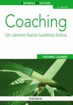 coaching: un camino hacia nuestros exitos (7ª ed.) viviane launer 9788436832082