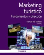 marketing turistico: fundamentos y direccion manuel rey moreno 9788436836882