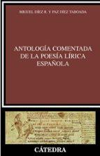 antologia comentada de la poesia lirica española-miguel diez-maria paz diez taboada-9788437622682
