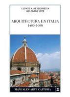 arquitectura en italia, 1400-1600 (4ª ed.)-ludwig h heydenreich-wolfgang lotz-9788437624082