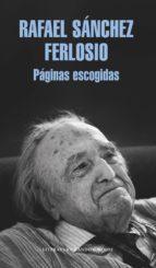 páginas escogidas (ebook)-rafael sanchez ferlosio-9788439733782