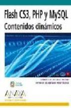 flash cs3, php y mysql: contenidos dinamicos (diseño y creativida d)-daniel de la cruz heras-carlos zumbado rodriguez-9788441523982