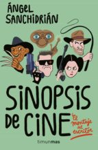 sinopsis de cine-angel sanchidrian-9788445004982