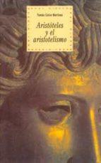 aristoteles y el aristotelismo tomas calvo martinez 9788446006282