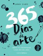 365 dias para liberar tu creatividad: libera tu creatividad cada dia del año-lorna scobie-9788448023782
