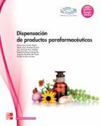 dispensación de productos parafarmaceuticos. grado medio. (técnico en farmacia y parafarmacia).-9788448183882