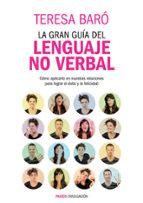 la gran guia del lenguaje no verbal-teresa baro-9788449327582
