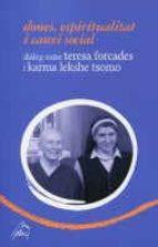 dones, espiritualitat i canvi social (dialeg entre teresa forcad es i karma lekshe tsomo)-teresa forcades-9788461689682