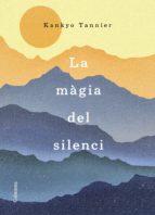 la màgia del silenci (ebook)-kankyo tannier-9788466423182