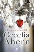 memoria de cristal-cecelia ahern-9788466660082