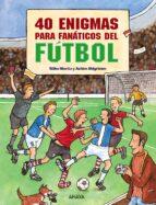 40 enigmas para fanaticos de futbol-silke moritz-9788466793582