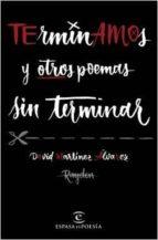 pack terminamos y otros poemas sin terminar + camiseta rayden david martinez alvarez 9788467049282