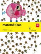 matemáticas trimestral savia 1º primaria ed 2014 castellano 9788467570182