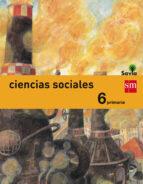 ciencias sociales 6º educacion primaria integrado savia 2015 9788467575682