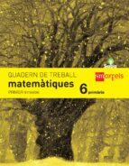El libro de Matemàtiques 6º educacion primaria quadern 1º trimestre saba 2015 autor VV.AA. TXT!