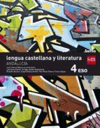 lengua castellana y literatura 4º eso savia andalucía 9788467584882