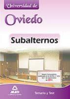 SUBALTERNOS DE LA UNIVERSIDAD DE OVIEDO. TEMARIO Y TEST