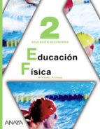 educación física 2.educación secundaria obligatoria - primer ciclo 2º-9788467802382
