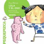 lola y el oso ana alonso 9788467861082