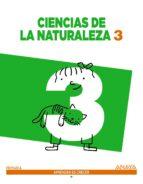 ciencias de la naturaleza 3.  segundo ciclo 9788467862782