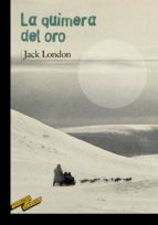 la quimera del oro-jack london-9788467887082