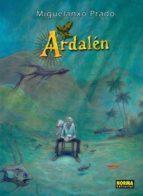 ardalen (2ª ed.) miguelanxo prado 9788467909982
