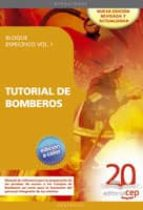TUTORIAL DE BOMBEROS. BLOQUE ESPECIFICO VOL.I