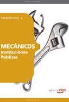 MECANICOS INSTITUCIONES PUBLICAS: TEMARIO VOL. II. (4ª ED.)