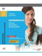 ENFERMEROS/AS SERVICIO EXTREMEÑO DE SALUD. TEMARIO ESPECÍFICO VOL. I.