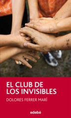 el club de los invisibles (ebook) dolores ferrer mari 9788468327235
