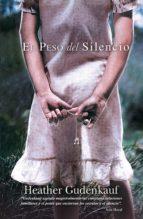 el peso del silencio (ebook) heather gudendkauf 9788468730882