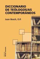 diccionario de teologos/as contemporaneos-juan bosch-9788472398382