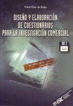 diseño y elaboracion de cuestionarios para la investigacion comer cial vidal diaz de rada 9788473562782
