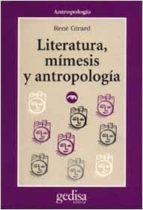 literatura, mimesis y antropologia-rene girard-9788474321982