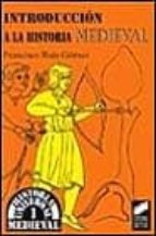 introduccion a la historia medieval-francisco ruiz gomez-9788477385882