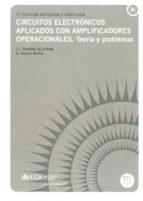 circuitos electronicos aplicados con amplificadores operacionales . teoria y problemas j.j. gonzález de la rosa 9788477864882