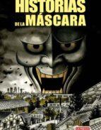historias de la mascara hideshi hino 9788478339082