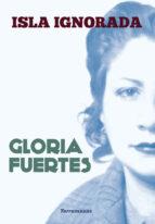 isla ignorada-gloria fuertes-9788478397082