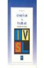 enseñar a hablar: iv simposio de logopedia-marc (ed.) monfort-9788478691982