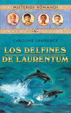 mistrios romanos v :los delfines de laurentum-caroline lawrence-9788478888382