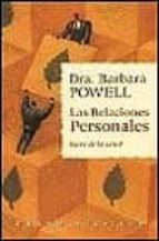 las relaciones personales: clave de la salud barbara powell 9788479532482