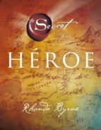 heroe rhonda byrne 9788479538682