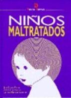 niños maltratados-juan casado flores-jose antonio diaz huertas-carmen martinez gonzalez-9788479783082