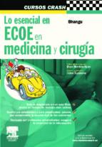 lo esencial en ecoe en medicina y cirugia (incluye plataforma onl ine de autoevaluacion) a. bhangu 9788480866682