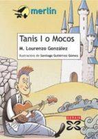 tanis i o mocos (4ª ed.) manuel lourenzo gonzalez 9788483026182