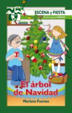 el arbol de navidad (escena y fiesta nº 65)-mariano fuertes fernandez-9788483169582